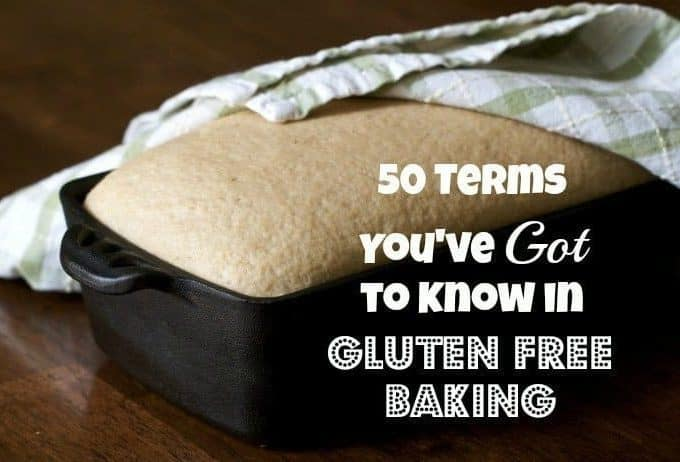 50 Terms You've Got to Know in Gluten-Free Baking