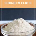 bowl of sorghum flour