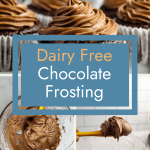 pin for dairy free chocolate frosting